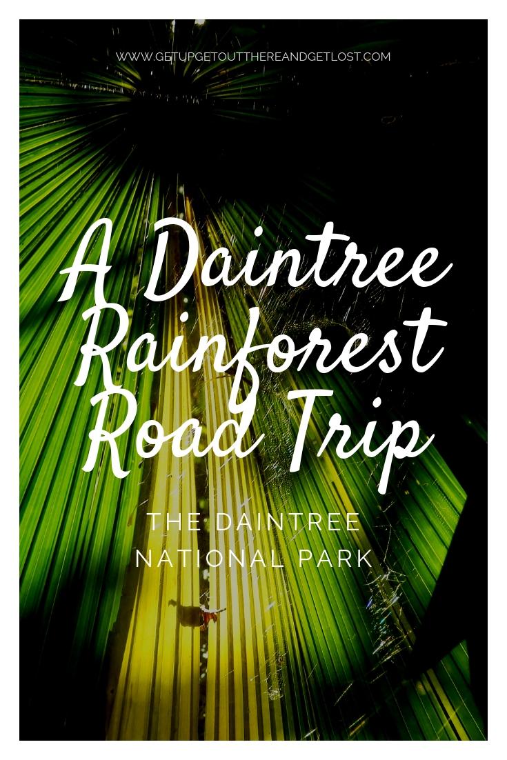 A Daintree Rainforest RoadTrip