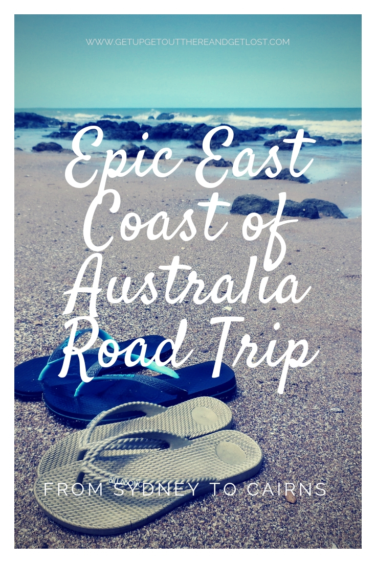 Epic East Coast of Australia Road Trip with Get Up, Get Out There & Get Lost